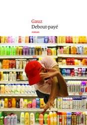Debout-payé - Gauz - Le Nouvel Attila